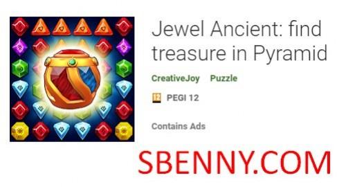 Jewel Ancient: encontre um tesouro em Pyramid + MOD