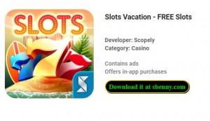 Slot Vacation - Slots GRATUITE + MOD