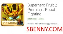 Superhero Fruit 2 Premium: Combat de robots
