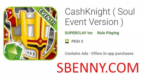 CashKnight ( Soul Event Version ) + MOD