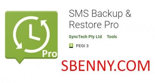 SMS Backup & amp; Restore Pro