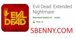 Evil Dead: Extended Nightmare