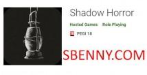 Shadow Horror + MOD