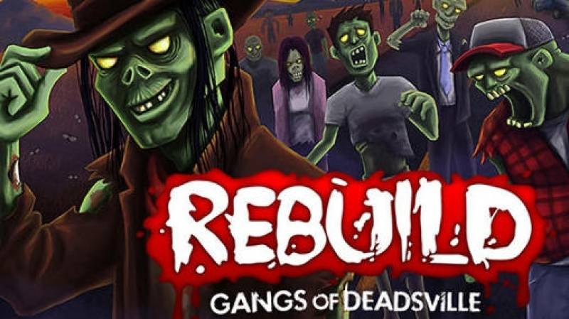 Rebuild 3: Gangs of Deadsville + MOD