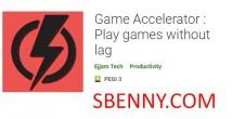 Accélérateur de jeu: Jouez sans ralentir