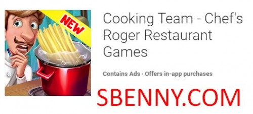 Cooking Team - Chef's Roger Restaurant Games + MOD