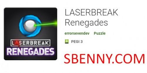 LASERBREAK Renegades + MOD