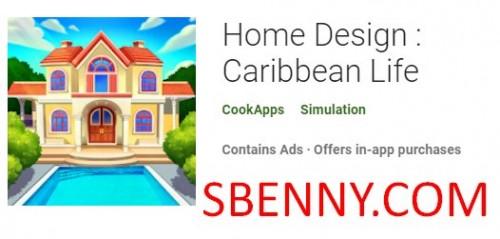 Diseño del hogar: Caribbean Life + MOD