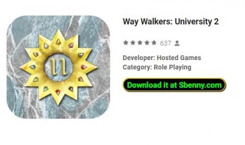Way Walkers: Università 2 + MOD