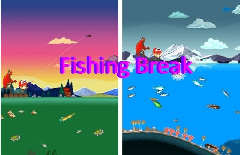 Fishing Break + MOD