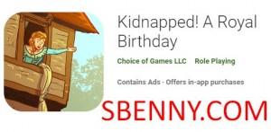 ¡Secuestrado! Un cumpleaños real + MOD