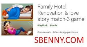 Familienhotel: Renovierung & amp; Liebesgeschichte Match-3-Spiel + MOD