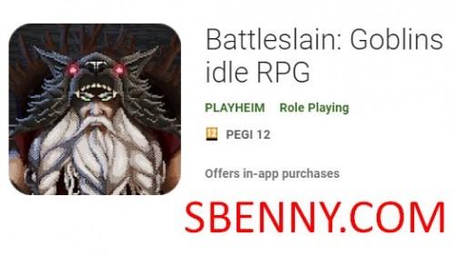 Battleslain: Goblin inattivo RPG + MOD