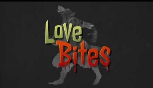 Love Bites + MOD