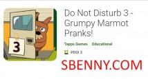Ne pas déranger 3 - Farces de Marmot Grincheux! + MOD
