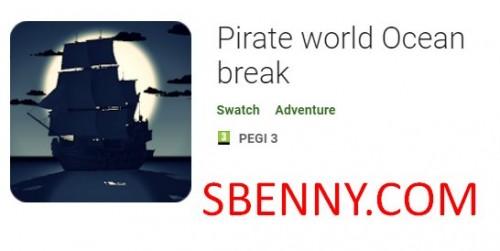 Mundo pirata Ocean break + MOD