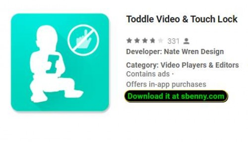 Toddle Video & amp; Touch Lock + MOD