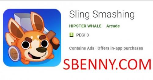 Sling Smashing + MOD