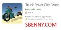 Camion Driver City Crush + MOD