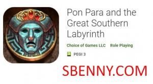 Pon Para et le Grand Labyrinthe du Sud + MOD