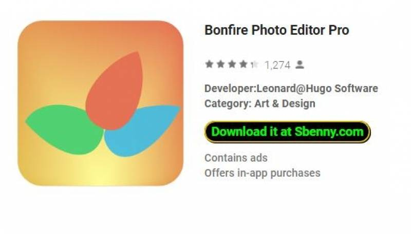 Bonfire Photo Editor Pro + MOD