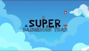 Super gefährliche Falle + MOD
