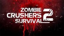 Zombie Crushers 2: Instinct de survie + MOD