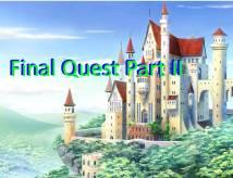 Partie II Quête Final - RPGVIDEO