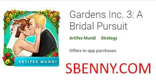 Gardens Inc. 3: una búsqueda nupcial + MOD