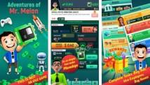 Aventures de MR. Melon - Money Empire pour les héros + MOD