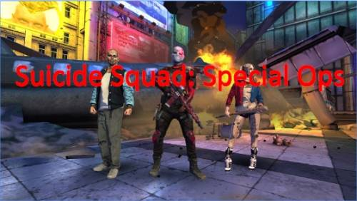 Suicide Squad: Special Ops + MOD