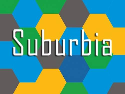 Suburbia for Android Tablets