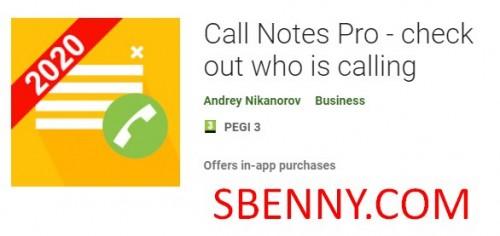 Call Notes Pro - بررسی کنید که چه کسی تماس می گیرد
