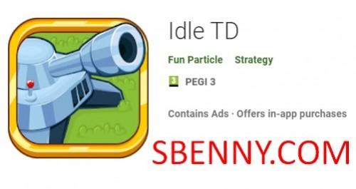 Idle TD + MOD