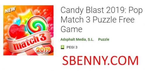Candy Blast 2019: Pop Match 3 Puzzle Logħba Ħielsa