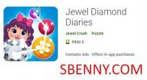 Jewel Diamond Diaries + MOD