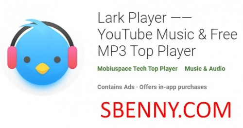Lark Player YouTube Music & amp؛ MP3 پخش کننده رایگان + MOD