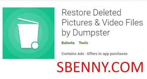 Gelöschte Bilder wiederherstellen & amp; Videodateien von Dumpster + MOD