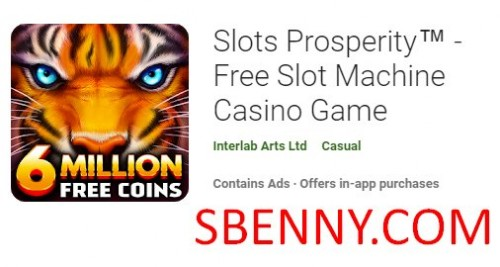 Slots Prosperity™ - Free Slot Machine Casino Game + MOD