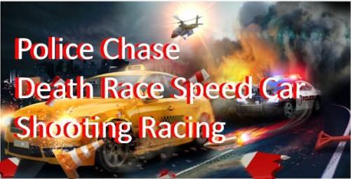 Perseguição Policial -Death Race Speed Car Corrida de Tiro + MOD