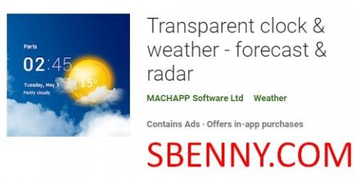 Transparente Uhr & amp; Wettervorhersage & amp; Radar + MOD
