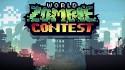 World Zombie Contest + MOD