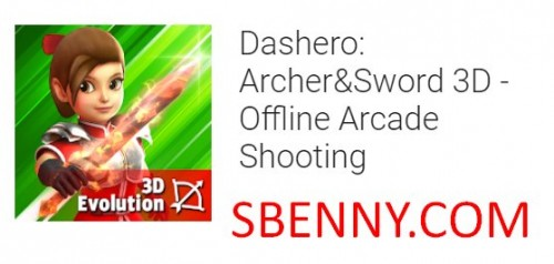 Dashero: Archer & Sword 3D - Offline Arcade Shooting + MOD