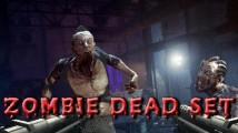 Zombie Dead Set + MOD
